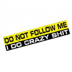 Do Not Follow Me - adesivo per auto impermeabile - 15 * 3 cm